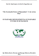 The Sustainable Future of Humankind - V, the Action Plan
